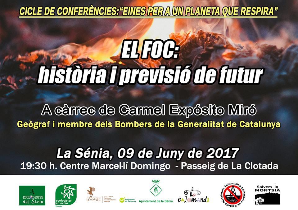 divendres 9 de juny xerrada a La Sénia: El foc: història i previsió de futur
