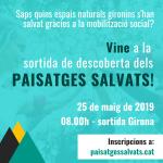 25 de maig Sortida de descoberta dels paisatges salvats al Gironès, Alt Empordà i Pla de l'Estany