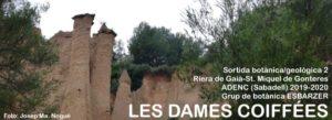 LES DAMES COIFFÉES (Riera de Gaià, Vallès Occidental, Barcelona)